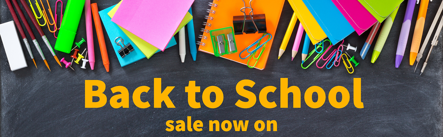 Back to School - Sale Now On